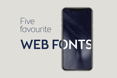 Five of our favourite fonts for websites