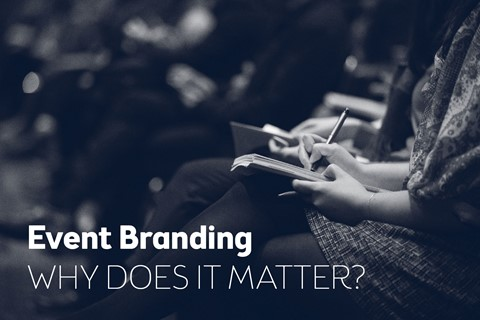 Event Branding – why does it matter?