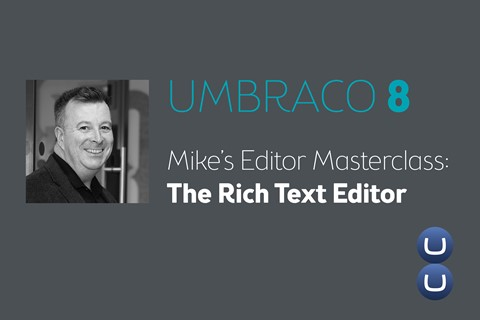 Umbraco 8: secrets of the Rich Text Editor