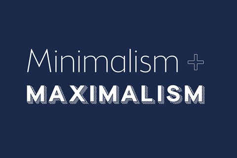 Minimalism and Maximalism – the yin and yang creating magic in graphic design