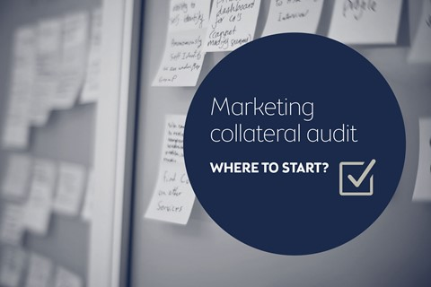 Marketing collateral audit – where to start?